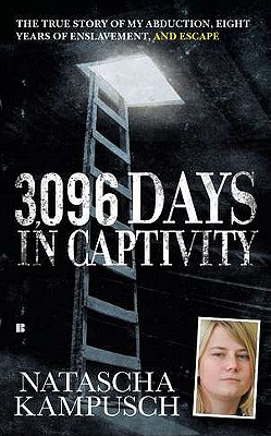 3,096 Days in Captivity By Kampusch, Natascha